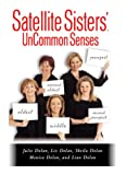 img - for Satellite Sisters' UnCommon Senses book / textbook / text book