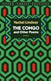 The Congo and Other Poems, Vachel Lindsay, 0486272729