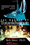 The Murder of Tutankhamen, Bob Brier, 0425166899
