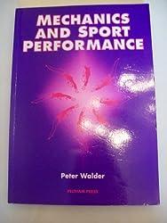 Mechanics and Sport Performance