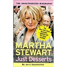 Just Desserts -- Martha Stewart: The Unauthorized Biography