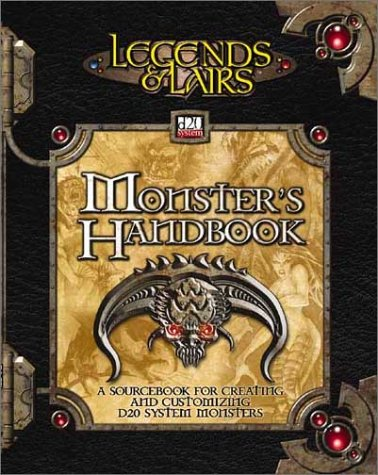 Monster's Handbook: A Sourcebook for Creating and Customizing d20 System Monsters (Legends & Lairs, d20 System) pdf