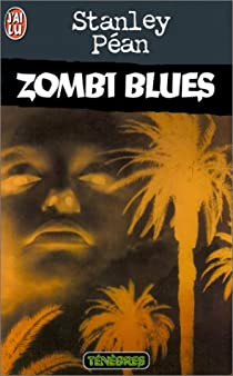 Zombi blues par Péan