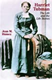 Harriet Tubman: The Life and the Life Stories (Wisconsin Studies in Autobiography)