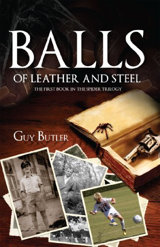 Balls of Leather and Steel: A World War II Thriller (The Spider Book 1) (The Spider Trilogy)