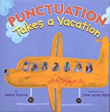 Punctuation Takes a Vacation, Robin Pulver, 0823418200