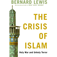 The Crisis of Islam: Holy War and Unholy Terror (Modern Library) (English Edition)