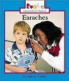 Earaches, Sharon Gordon, 0516225847