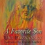 A Favorite Son | Uvi Poznansky