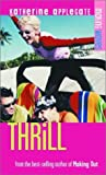 Thrill, Katherine Applegate, 193149715X