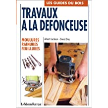 TRAVAUX A LA DÉFONCEUSE : MOULURES RAINURES ...