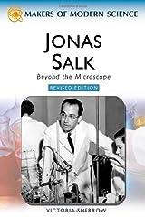 Jonas Salk: Beyond the Microscope (Makers of Modern Science) Kindle Edition