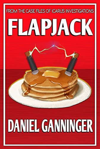 Two brand-new detectives, one seemingly impossible case–what could possibly go wrong?  Daniel Ganninger's witty mystery Flapjack: The Case Files of Icarus Investigations #1