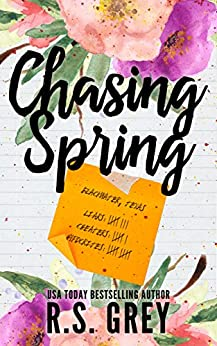 Chasing Spring by [Grey, R.S.]