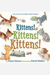 Kittens! Kittens! Kittens! Hardcover