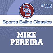 Sports Byline: Mike Pereira Speech by Ron Barr Narrated by Ron Barr