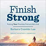 Finish Strong: Putting YOUR Priorities First at