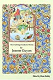 The Unabridged Collected Works by Jeanne Guyon, Jeanne Guyon, 1589397533