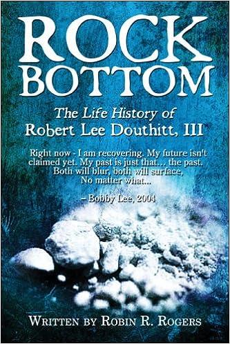 Bottom douthitt history iii lee life robert rock