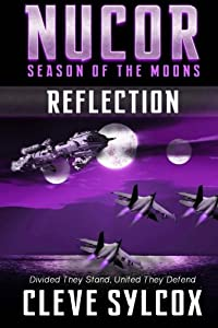 Nucor - Season of the Moons, Book Two: Reflection (Volume 2)