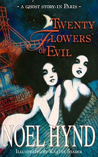 A young American woman goes to Paris in the mid-1920's to paint and fulfill her artistic dreams. But darkness and terror await her…Twenty Flowers of Evil: A Ghost Story in Paris by Noel Hynd