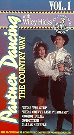 Amazoncom Partner Dancing The Country Way Vol 1 Vhs Wiley
