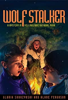 Mysteries in Our National Parks: Wolf Stalker: A Mystery in Yellowstone National Park by [Skurzynski, Gloria, Ferguson, Alane]