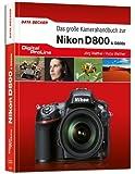 Digital Proline: Das große Kamerahandbuch zur Nikon D800 & D800E