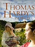 Thomas Hardy's World, Molly Lefebure, 1858682452
