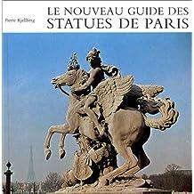 Nouveau guide des statues de Paris (Le)