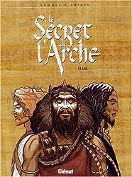 Le Secret de l'Arche, Tome 1 : Saül