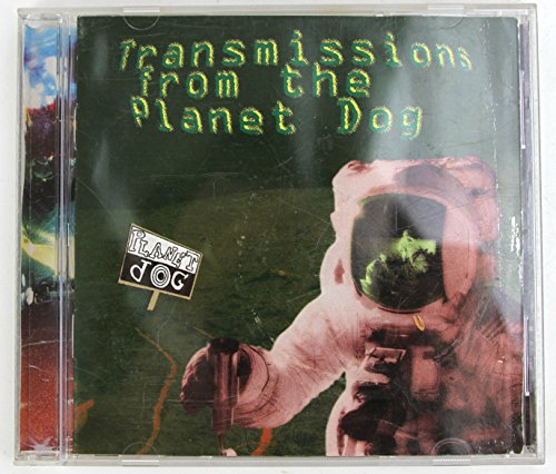 planet-dog-transmissions-from-planet-dog
