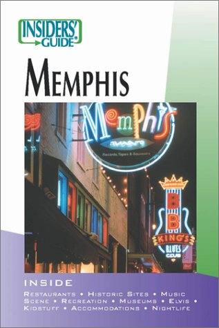 Insiders' Guide to Memphis (Insiders' Guide Series)