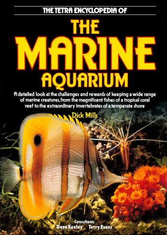 The Tetra Encyclopedia of the Marine Aquarium
