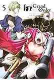 Fate/Grand Order-turas realta-(5) (講談社コミックス)