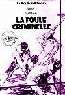 La foule criminelle: Essai de psychologie criminelle (édition intégrale) par Sighele
