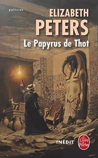 Le Papyrus de Thot par Elizabeth Peters
