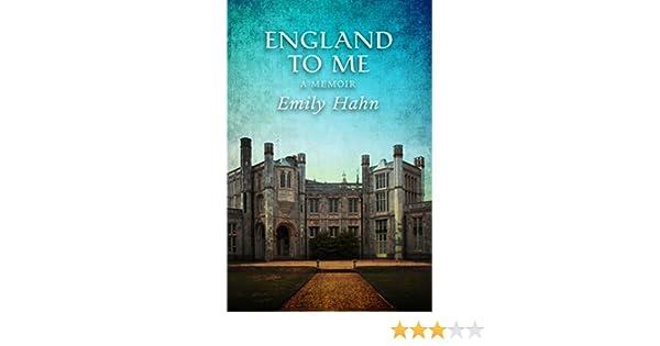 Amazon england to me a memoir ebook emily hahn kindle store fandeluxe Ebook collections
