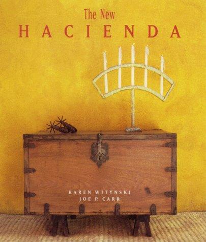 The New Hacienda by Brand: Gibbs Smith Publishers