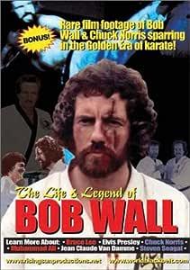 Life and Legend of Bob Wall-d