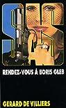 SAS, tome 33 : Rendez-vous à Boris Gleb par Villiers