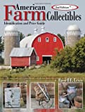 American Farm Collectibles, Russell E. Lewis, 0896894592