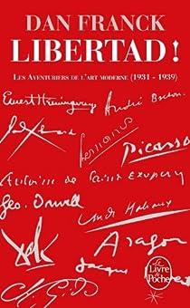 Les Aventuriers de l'art moderne : Tome 2, Libertad ! par Franck