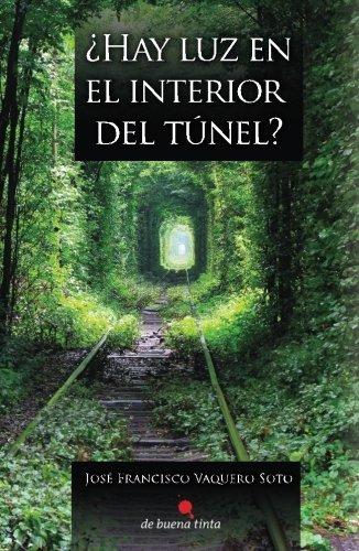 Download ¿Hay luz en el interior del túnel? (Spanish Edition) PDF