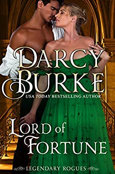 Lord of Fortune (Legendary Rogues Book 3) by [Burke, Darcy]