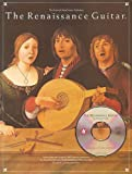The Renaissance Guitar +CD (The Frederick Noad Guitar Anthology)