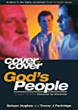 GOD'S PEOPLE - THROUGH THE BIBLE CHARACTER BY CHARACTER: THROUGH THE BIBLE CHARACTER BYCHARACTER (Cover To Cover)