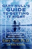 img - for Guide to Getting it Right the Second Time around: The Baby Boomer's Handbook of Second Chances by Gary Null (2002-02-27) book / textbook / text book