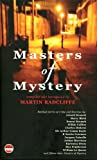 The Masters of Mystery, Martin Radcliffe, 1904316239