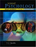 Criminal Psychology : Sexual Predators in the Age of Neuroscience, Jacobs, Don E., 0757525873